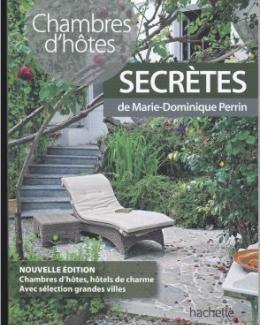 Chambres d'hôtes Secrètes Marie-Dominique Perrin